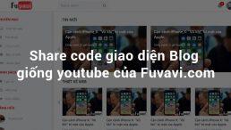 Share code giao diện Blog giống youtube của Fuvavi.com [Youtube redesign]