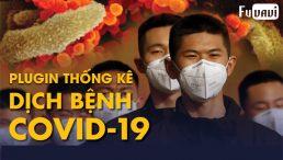 Plugin Covid-19 cập nhật tình hình Việt Nam và Thế giới